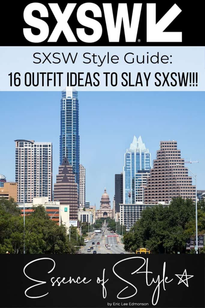 What are you going to wear to SXSW? I can help you answer that question! Check out my SXSW Style Guide with 16 looks to inspire your SXSW slayage! #sxswfashion #sxswoutfit #sxswfashionwhattowear #sxswfashionaustintexas