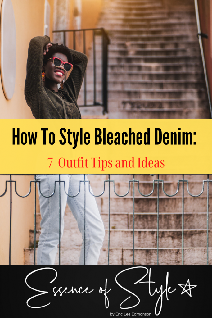 Bleached Denim is always something that comes back in style. I am sharing with you how to style bleached denim with 7 outfit ideas for inspiration! #bleacheddenimoutfit #outfitswithbleacheddenim #styleinspirationforwomen #fashiontrendsforwomen