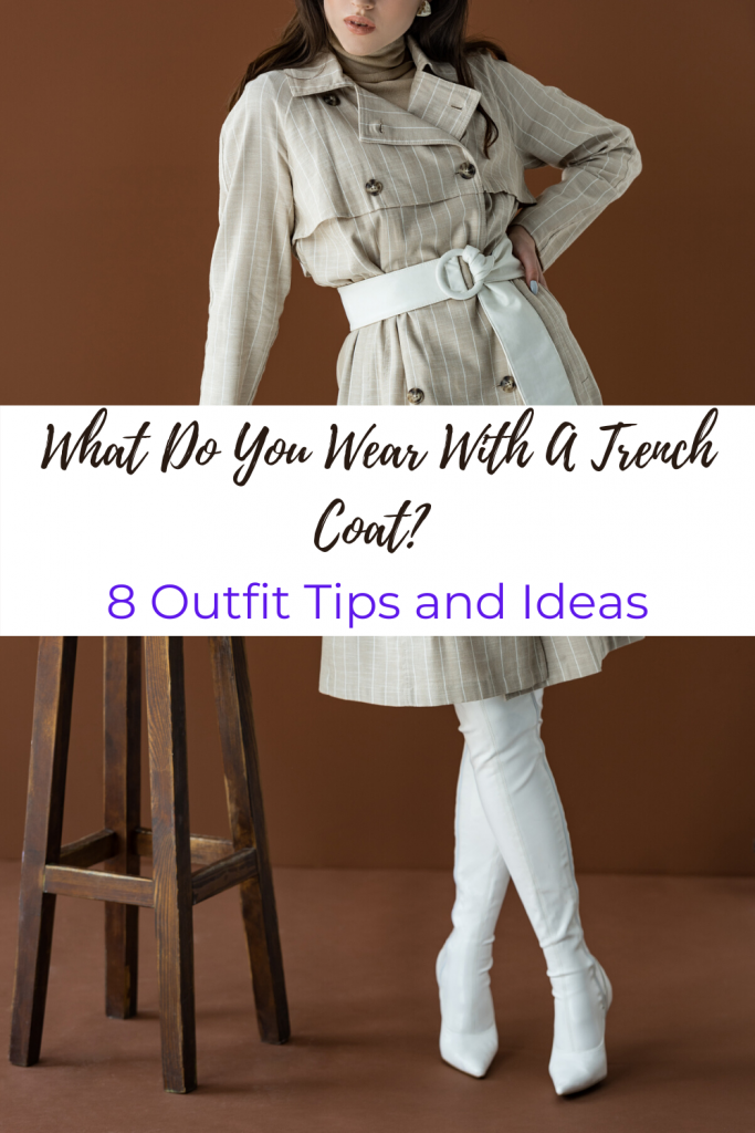 Trench Coats are classic pieces! If you want to know what you can wear with a trench coat? I have 8 examples right here, so check it out! #trenchcoatoutfit #trenchcoatoutfitspring #trenchcoatoutfitcasual