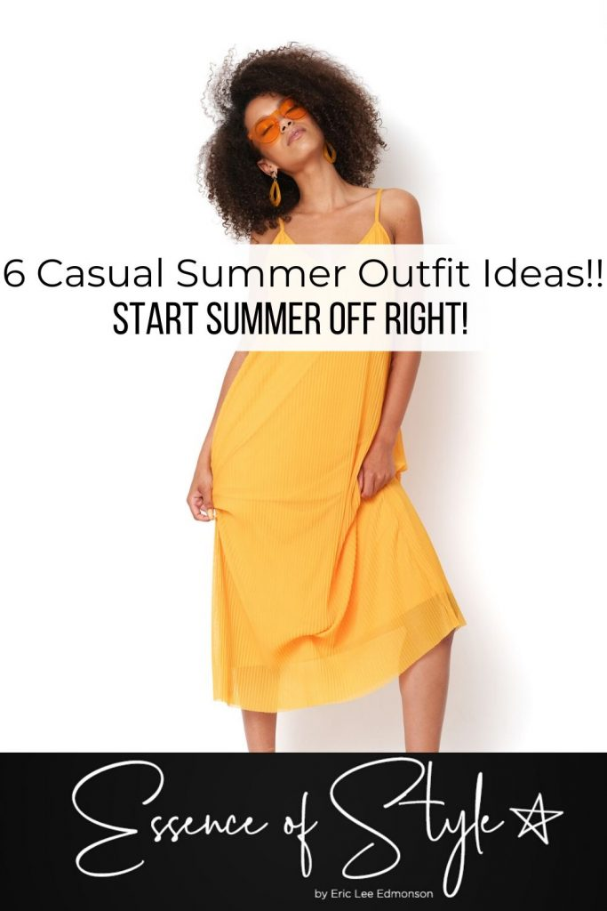 Summer is here! Need some inspiration to build your Summer wardrobe? Help is here, I have styled 6 casual summer outfit ideas to start Summer right!  #casualsummeroutfits #casualsummeroutfitswomen  #casualsummeroutfitsforwomen