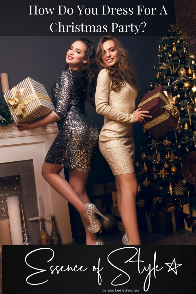 Have you been invited to a Christmas Party and feel stuck fashion-wise. How do you dress for a Christmas party you may be thinking? I have the answer here! #christmaspartyoutfits #christmaspartyoutfitsclassy #chistmaspartyoutfitsfancy #christmaspartyoutfitswork