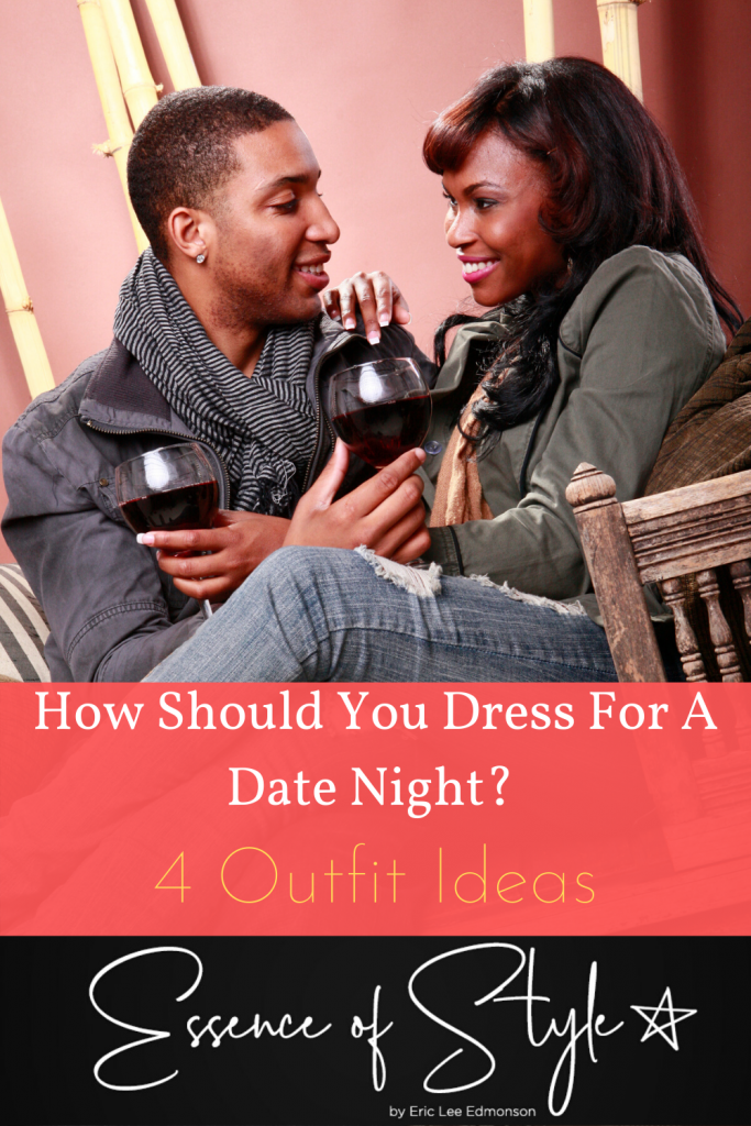 Do you have a closet full of clothes with nothing to wear on a date? How should you dress for a date night? I have 4 outfit ideas to get you right! #datenightoutfits #datenightoutfit #datenightoutfitspring #datenightoutfitsummer