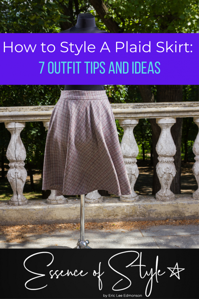 """Plaid skirts are the """"it"""" thing!  I am sharing with you how to style a plaid skirt for you to get some inspiration for your own wardrobe with 7 examples. #plaidskirtoutfits #plaidskirtoutfitswomen #styleinspirationforwomen #outfideasforwomen"""