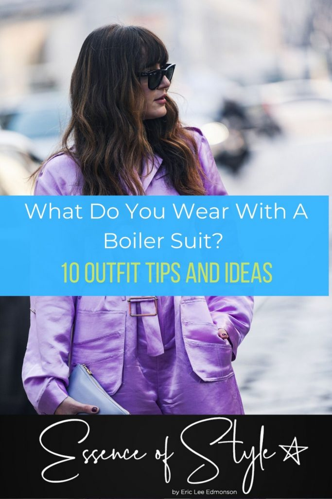 What is a Boiler Suit? What do you wear with a Boiler Suit? I have 10 outfit tips and ideas to help you answer both of those questions. #boilersuitoutfit #boilersuitstreetstyle #boilersuitwomen #boilersuitoutfitsummer