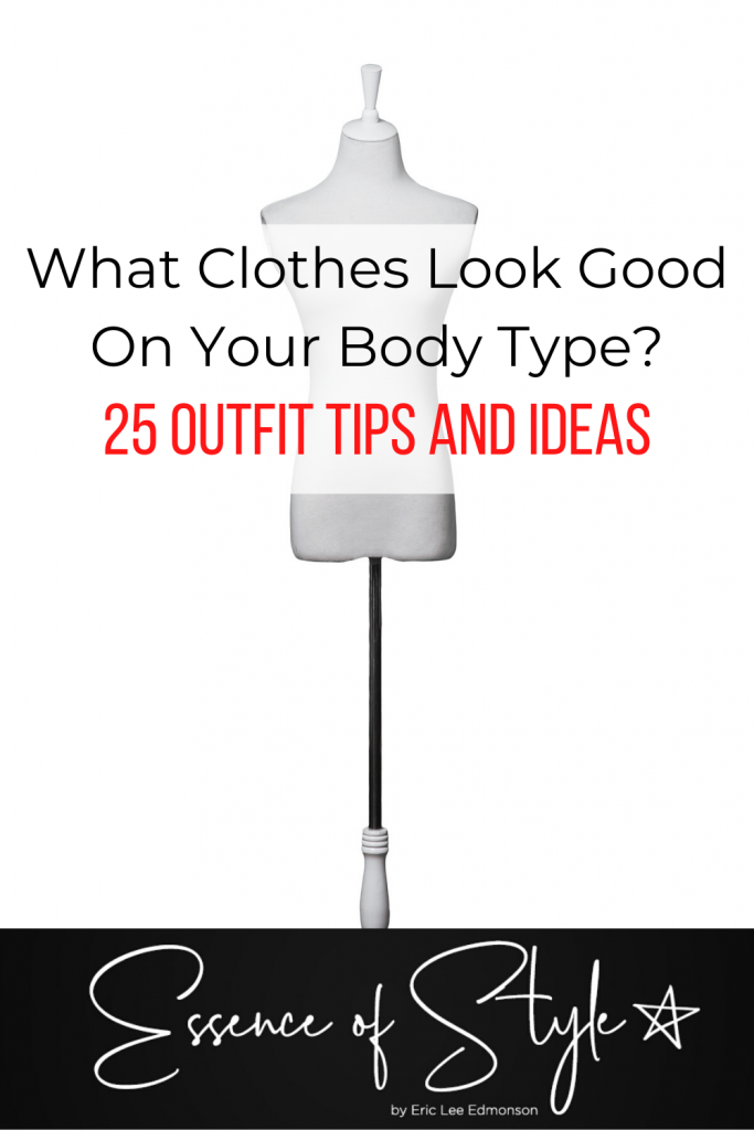 What clothes look good on your body type? Having a brain fart?, I have an answer for you! Check out my style guide to dress your body right! #bodytypedressguide #howtodressyourbodytype #bodytypeshowtodressyour