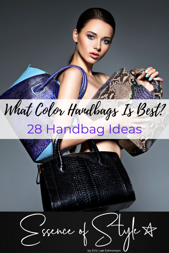 Are you wanting to know what color handbags you should have in your arsenal? Look no further as I have 28 handbags ideas to get ideas from! #handbagideas #handbagideasfashion #handbagsforwomen #besthandbags