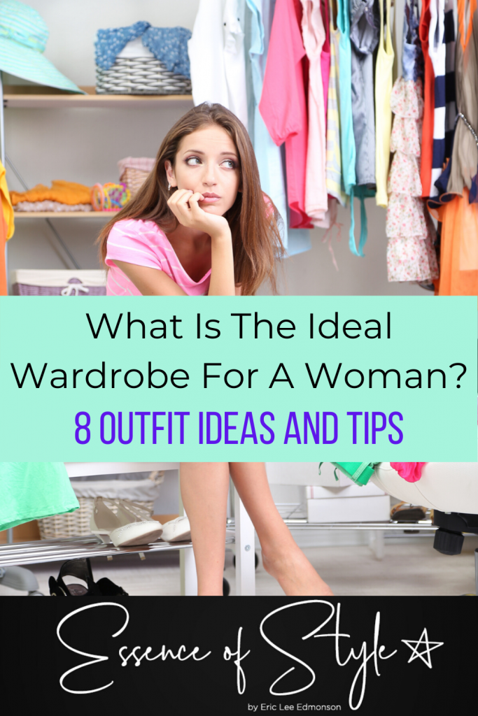 Is there such a thing as an ideal wardrobe for a woman? Yes and no, it depends on the particular woman. I have 8 outfit ideas that work for all women! #womenwardrobeessentials #womenwardrobeessentialsstaples #womenwardrobeessentialssimple #womenwardrobeessentialsclothes