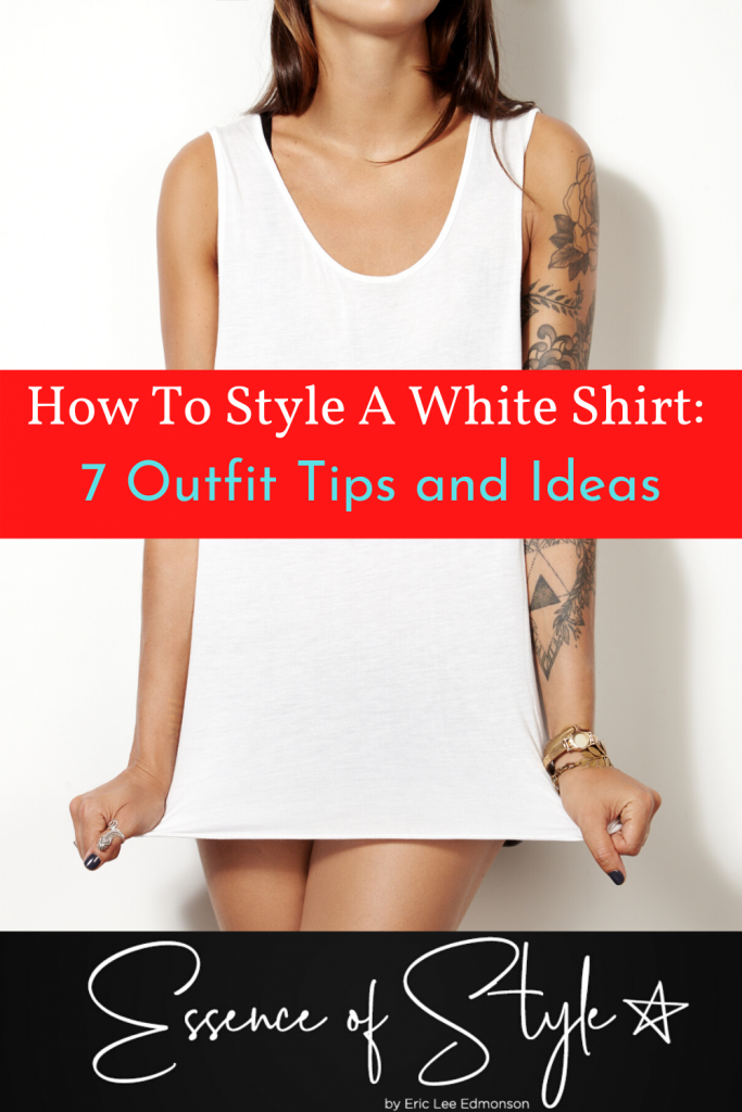 Is it really hard to style a white shirt? Maybe. If you want to know how to style a white shirt, I have 7 different ideas you can use for help! #whiteshirtoutfit #whiteshirtwomen #whiteshirtoutfitsummer #whiteshirtoutfitcasual