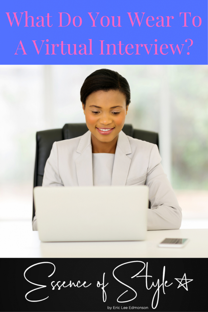Should you dress up for an interview if it's virtual? The answer is YES! Learn the Do's and Don'ts for dressing for a virtual interview! #virtualinterviewoutfit #virtualinterviewoutfitprofessional #virtualjobinterviewoutfit #virtualinterviewoutfitprofessional